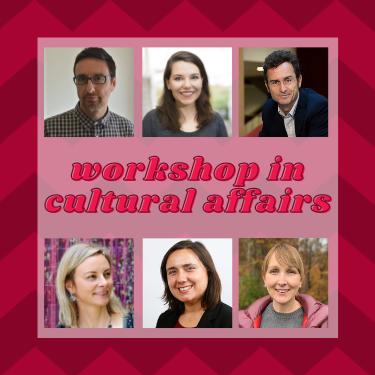 Workshop in Cultural Affairs